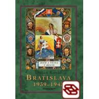 Bratislava 1939-45 Mier a vojna v meste-2. vydanie