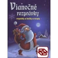 Vianočné rozprávky - rozprávky, hračky, recepty