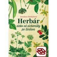 Herbár - alebo od alchemilky po žindavu