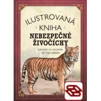 Ilustrovaná kniha: Nebezpečné živočíchy