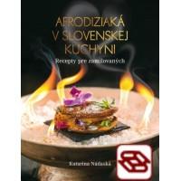 Afrodiziaká v slovenskej kuchyni - Recepty pre zamilovaných