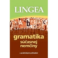 Gramatika súčasnej nemčiny s praktickými príkladmi