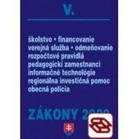 Zákony 2020 V. - Verejná správa a samospráva – Úplné znenie k 1.1.2020 (Školský zákon, Rozpočtové pravidlá, Verejná služba, Pedagogickí zamestnanci, Obecná polícia, Informačné technológie)