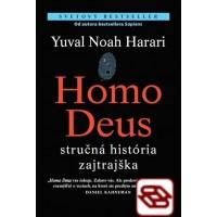 Homo Deus - Stručná história zajtrajška