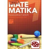 Hravá matematika 7 - Pracovný zošit pre 7. ročník ZŠ