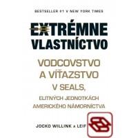 Extrémne vlastníctvo - Vodcovstvo a víťazstvo v SEALs, elitných jednotkách amerického námorníctva