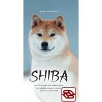 Shiba - Vše co potřebujete vědět o shibě, včetně péče o zdraví, výchově, chovu a vystavování