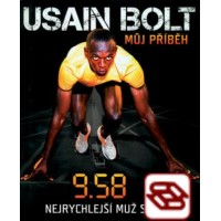 Usain Bolt: Můj příběh - 9.58 - Nejrychlejší muž světa