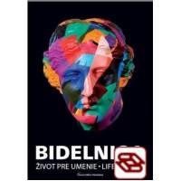 Bidelnica - Život pre umenie / Life For Art