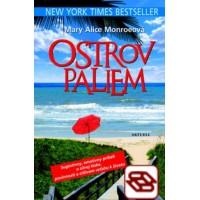 Ostrov paliem - Sugestívny, emotívny príbeh o silnej láske, povinnosti a citlivom vzťahu k životu