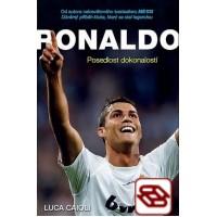Ronaldo - Posedlost dokonalostí