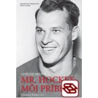 Mr. Hockey: Môj príbeh