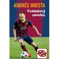 Andrés Iniesta - Futbalový umelec