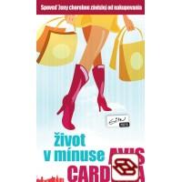 Život v mínuse - Spoveď ženy chorobne závislej od nakupovania