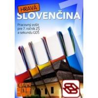 Hravá slovenčina 7 - Pracovný zošit pre 7. ročník ZŠ