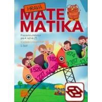 Hravá matematika 4 (1. časť) - Pracovná učebnica pre 4. ročník ZŠ