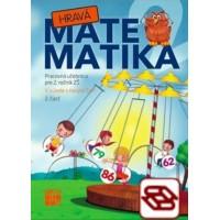 Hravá matematika 2 (2. časť) - Pracovná učebnica pre 2. ročník ZŠ