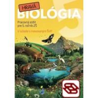 Hravá biológia 5 - Pracovný zošit pre 5. ročník ZŠ