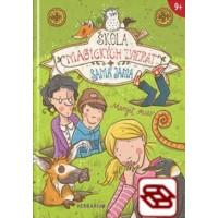 Škola magických zvierat 2: Samá jama