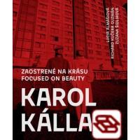 Karol Kállay: Zaostrené na krásu - Módna fotografia