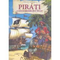 Piráti a ich dobrodružný život